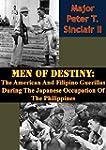 Men Of Destiny: The American And Fili...