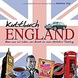 Matthias Vogt Kultbuch England: Alles was wir lieben: von Ascot bis zum Yorkshire Pudding