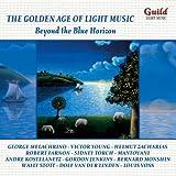"""""""Age d'Or Musique Legere"""""""" Beyond Blue Horizon"""""""""""""""