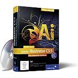Adobe Illustrator CS5: Das umfassende Handbuch (Galileo Design)