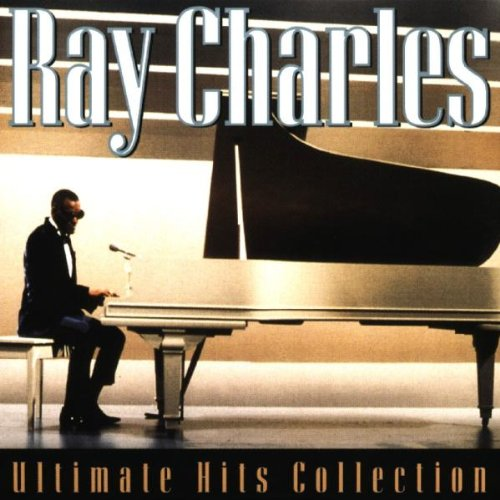 Ray Charles - Ray Charles Ultimate Hits Collection - Zortam Music