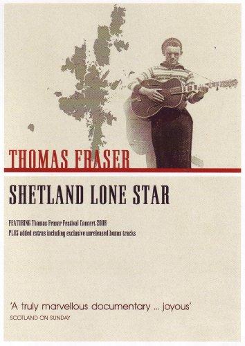 Thomas Fraser - Shetland Lone Star [DVD] [2009]