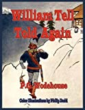 P. G. Wodehouse William Tell Told Again - Illustrated In Color