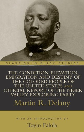 The Condition, Elevation, Emigration, and Destiny of the...