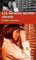 Les services secrets chinois : De Mao � nos jours
