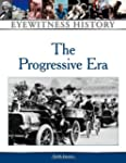 The Progressive Era: Eyewitness History