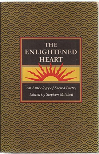 The Enlightened Heart: An Anthology of Sacred Poetry