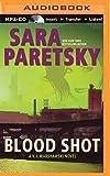 Blood Shot (V. I. Warshawski Series)