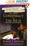 Rich Dad's Conspiracy Of The Rich: Th...