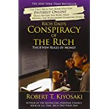 Rich Dad's Conspiracy of the Rich: The 8 New Rules of Moneyby Robert T. Kiyosaki