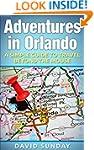 Adventures in Orlando: A Simple Guide...