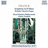 Franck: Symphony in D minor; Prélude, Choral et Fugue