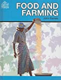 Food and Farming (The Global Village) (1599201038) by Baines, John