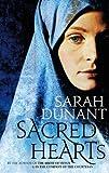 Sacred Hearts by Dunant, Sarah ( Author ) ON Jun-25-2009, Hardback Sarah Dunant