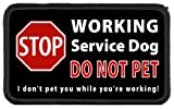 Service Dog Stop Sign WORKING - DO NOT PET While Working 3 x 5 inch Black Rim Sew-on Patch