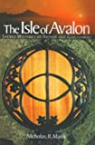 img - for Isle of Avalon: Sacred Mysteries of Arthur and Glastonbury Tor book / textbook / text book