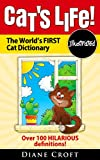 Cats Life!: The Worlds First Cat Dictionary!