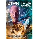 """Star Trek - Destiny 2: Gew�hnliche Sterblichevon """"David Mack"""""""