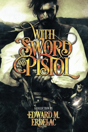 With Sword and Pistol PDF
