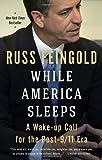 While America Sleeps: A Wake-up Call for the Post-9/11 Era