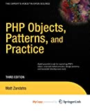 PHP Objects, Patterns and Practice (1430270608) by Zandstra, Matt