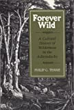 img - for By Philip G. Terrie Forever Wild: A Cultural History of Wilderness in the Adirondacks (Reprint) [Paperback] book / textbook / text book