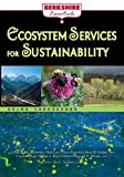 img - for Ecosystem Services and Sustainability (Berkshire Essentials) book / textbook / text book