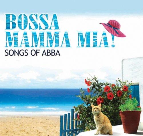 Abba - Bossa Mamma Mia! Songs of Abba - Zortam Music