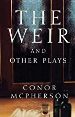 Weir and Other Plays
