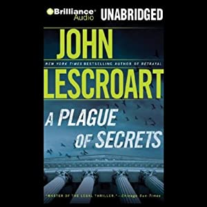 A Plague of Secrets | [John Lescroart]