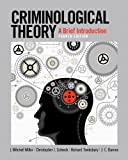 J. Mitchell Miller Criminological Theory: A Brief Introduction