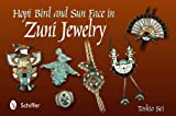 img - for Hopi Bird and Sun Face in Zuni Jewelry book / textbook / text book