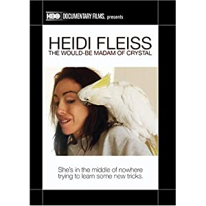 Heidi Fleiss: The Would-Be Madam of Crystal Reviews