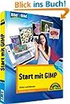 Start mit GIMP - visuell lernen, alle...