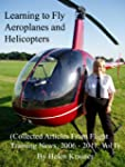 Learning to Fly Aeroplanes and Helico...