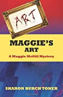 Maggie's Art: A Maggie McGill mystery