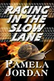 img - for Racing in the Slow Lane book / textbook / text book