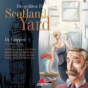 Dr. Crippen (Die größten Fälle von Scotland Yard) Hörspiel