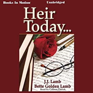Heir Today | [J. J. Lamb, Bette Golden Lamb]