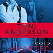 Cold Hearted: Cold Justice, Book 6 | Toni Anderson