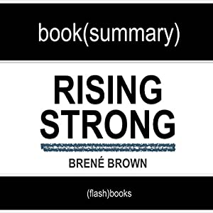 Rising Strong by Brené Brown: Book Summary | Livre audio