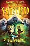 Sammy Feral's Diaries of Weird: Yeti...
