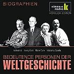 Bedeutende Personen der Weltgeschichte: Wilhelm II. / Henry Ford / Marie Curie / Mahatma Gandhi | Stephan Lina