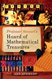Professor Stewarts Hoard of Mathematical Treasures