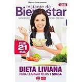 DIETA LIVIANA - para eliminar kilos y grasa (Instante de BIENESTAR - Colección Dietas)