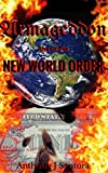 Armageddon: Rise of The New World Order