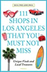 111 Shops in Los Angeles That You Mus...