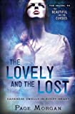 The Lovely and the Lost (The Dispossessed)