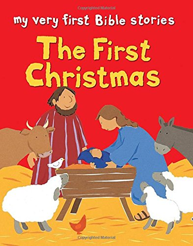 First Christmas (My Very First Bible Stories)