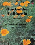Our Golden California [Paperback]